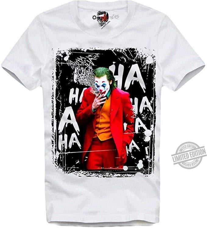 Joker Ha Ha Ha Shirt