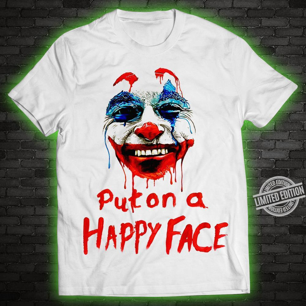Joker Puton A Happy Face Shirt