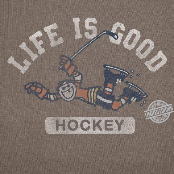 Life Is Good Hockey Shirt