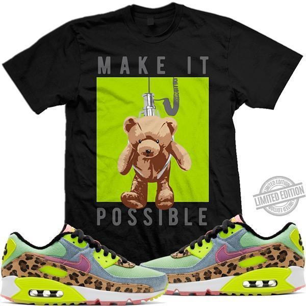 Make It Possible Shirt