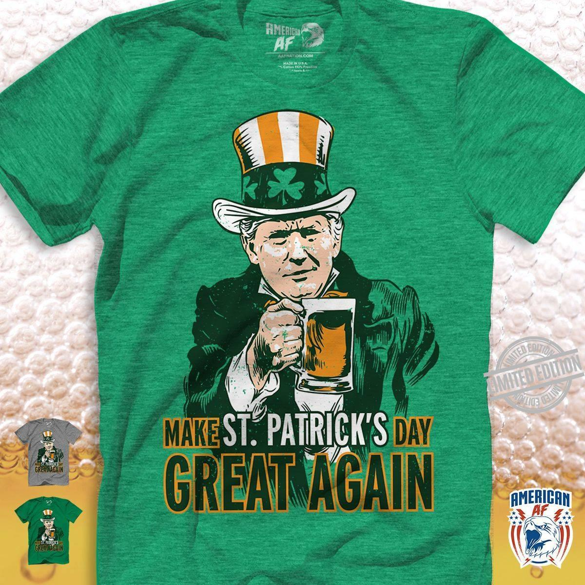 Make St.Patrick's Day Great Again Shirt