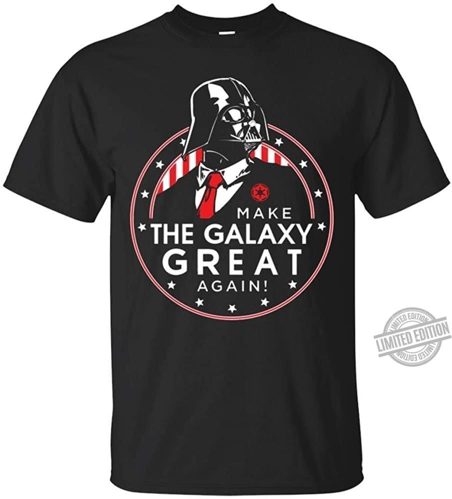 Make The Galaxy Great Again Shirt