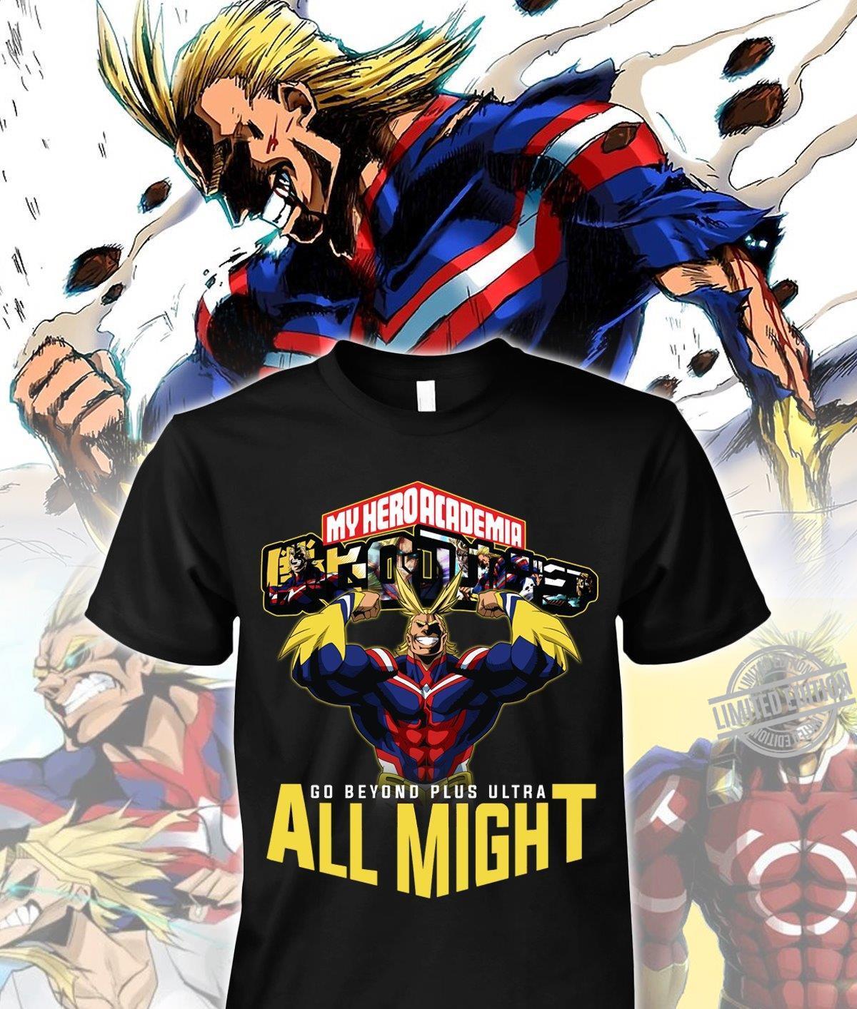 My Hero Academia Go Beyond Plus Yltra All Might Shirt