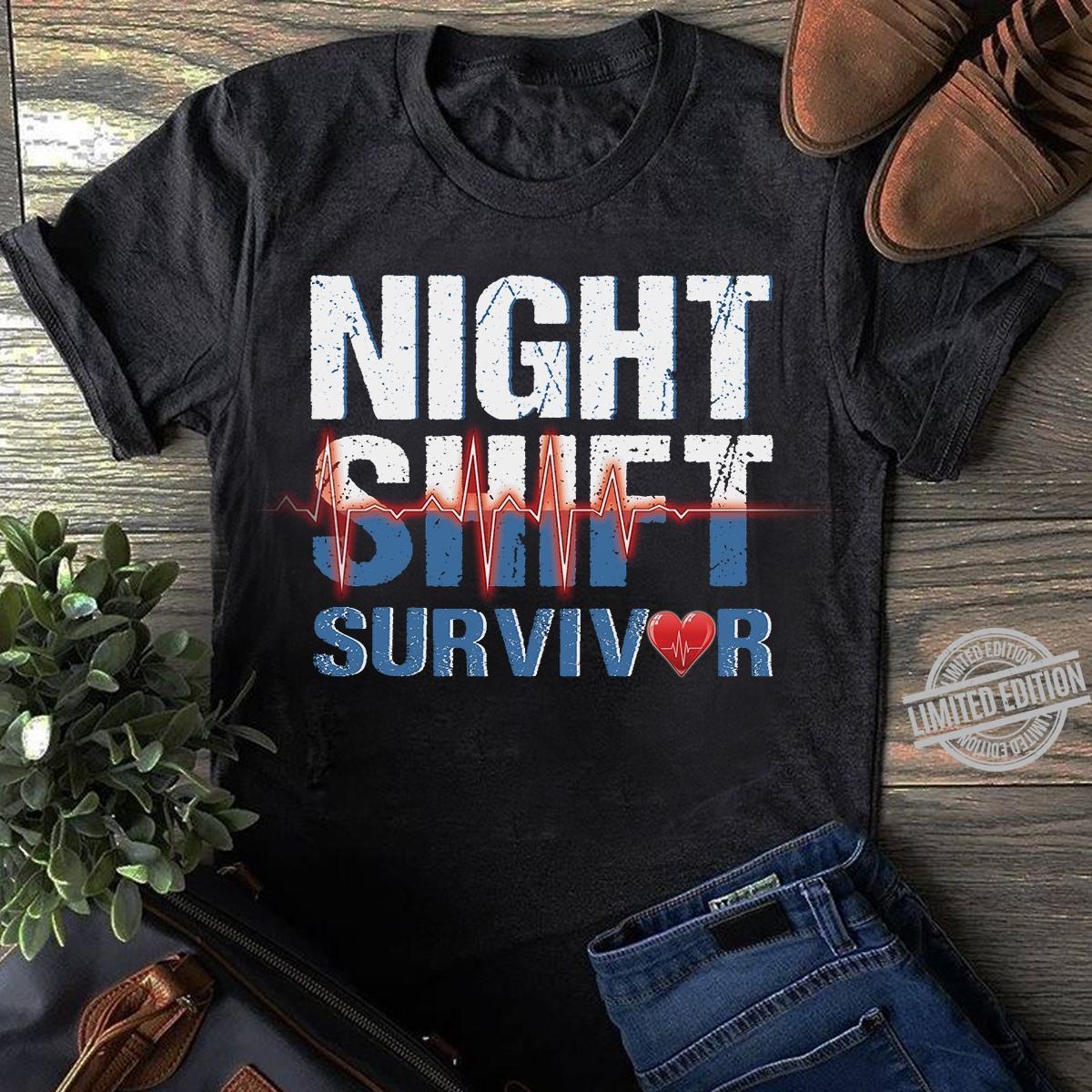 Night Shift Survivor Shirt